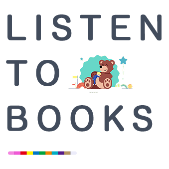 LISTEN TO BOOKS